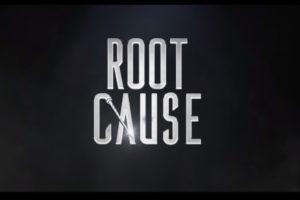 Bild aus dem Filmtrailer zu Root Cause